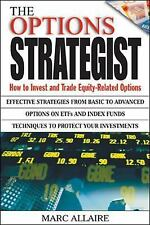 The Options Strategist: How to Invest and Trade Equity-Related Options