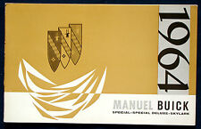 Owner's Manual * Betriebsanleitung 1964 Buick Special Special Deluxe Skylark (F)