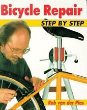 Bicycle Repair Step by Step: The Full-Color Manual of Bicycle Maintenance and Re