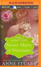 Scandal at the House of Russell: Never Marry a Viscount 3 by Anne Stuart...