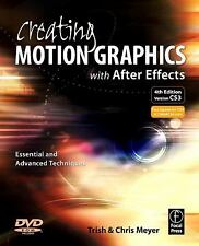 Creating Motion Graphics with After Effects: Essential and Advanced Techniques,