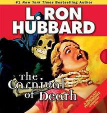 The Carnival of Death by L. Ron Hubbard (2011, CD, Unabridged)