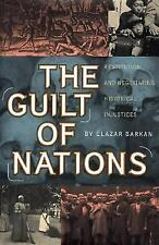 The Guilt of Nations: Restitution and Negotiating Historical Injustices, Barkan,