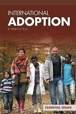 International Adoption (Essential Issues)-ExLibrary