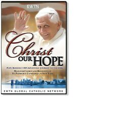 CHRIST OUR HOPE* POPE BENEDICT'S VISIT TO ST. PATRICK'S CHURCH: AN EWTN DVD