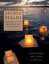 Sacred Realms : Readings in the Anthropology of Religion (2008, Paperback)