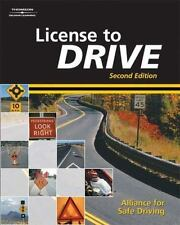 License to Drive Alliance for Safe Driving Hardcover