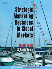 Strategic Marketing Decisions in Global Markets by Isobel Doole and Robin...