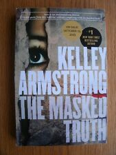 Kelley Armstrong The Masked Truth Uncorrected Proof 1st SC SIGNED New