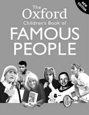 The Oxford Children's Book Of Famous People (Childrens Book of), Andrew Langley