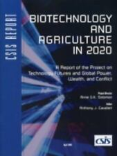 Biotechnology And Agriculture In 2020: A Report Of The Project On Technology Fut