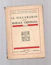 il sillabario della morale cristiana - mons francesco olgiati -