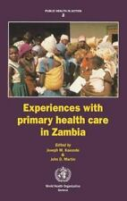 Experiences with Primary Health Care in Zambia (Public Health in Action), 1. Boo