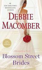 Blossom Street Brides: A Blossom Street Novel, Macomber, Debbie, Good Book