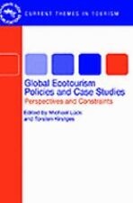 Global Ecotourism Policies And Case Study (Aspects of Tourism) by Luck, Michael