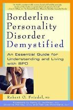 Borderline Personality Disorder Demystified: An Essential Guide for Understandin