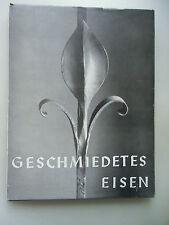 Geschmiedetes Eisen 1965