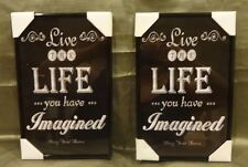 Live The Life You Have Imagined Decorative  Framed Pictures Set of Two