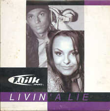 MILK INC - Livin' a lie 2TR CDS 2001 EURODANCE