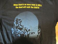 When there is no more room in HELL the dead will walk the earth T Shirt Size XL