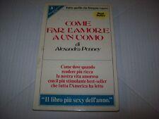 ALEXANDRA PENNEY-COME FAR L'AMORE A UN UOMO-GUIDA SPERLING 28-1986 MOLTO BUONO!