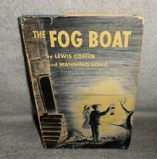 The Fog Boat by Lewis Coffin and Manning Long (1957, Hardback)