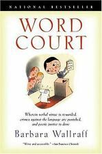 Word Court: Wherein Verbal Virtue Is Rewarded, Crimes Against the Lang-ExLibrary