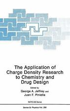 The Application of Charge Density Research to Chemistry and Drug Design (NATO Sc