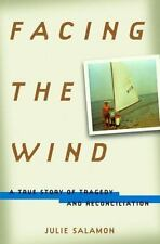Facing the Wind by Julie Salamon 2001 Hardcover