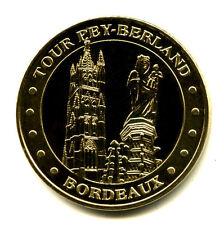 33 BORDEAUX Tour Pey-Berland, 2011, Monnaie de Paris
