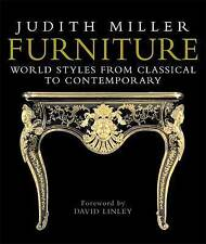 Furniture: World Styles from Classical to Contemporary by Judith Miller HB, 2005