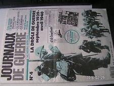 **a Journaux de guerre n°4 La drôle de guerre septembre 1939 - avril 1940