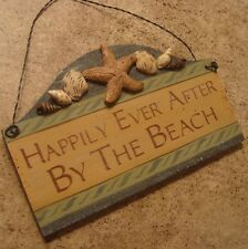 HAPPILY EVER AFTER BY THE BEACH Nautical Starfish Seashell Shell Sign Home Decor