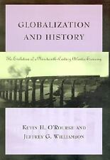 Globalization and History: The Evolution of a Nineteenth-Century Atlantic Econom