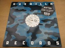 """MATTER - ''DON'T U WANT SOME MORE'' Vinyl 12"""" UK 1993 Prog House GUERILLA GRRR48"""