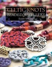 Celtic Knots for Beaded Jewellery by Suzen Millodot (2006, Paperback)