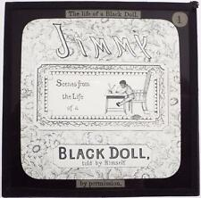 Jimmy The Life of a Black Doll - Full Set of 24 Antique Magic Lantern Slides