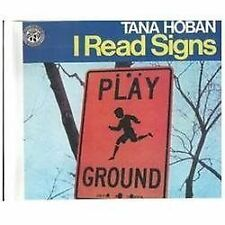 I Read Signs by Tana Hoban and T. Hoban (1987, Reinforced, Prebound)