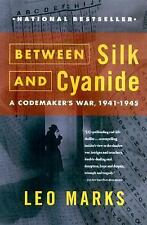 Between Silk and Cyanide: A Codemaker's War, 1941-1945, Marks, Leo, Good Conditi
