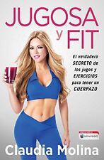 Jugosa y fit: El verdadero secreto de los jugos y ejercicios para tener un Atria