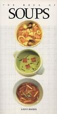 The Book of Soups Rhodes, Lorna Paperback