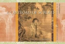 A Cartload of Scrolls: 100 Poems in the Manner of T'ang Dynasty Poet H-ExLibrary