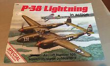 SQUADRON/SIGNAL PUBLICATIONS AIRCRAFT 109 - P-38 LIGHTNING in action SPECIAL