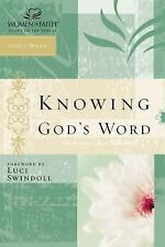 Knowing God's Word: Women of Faith Study Guide Series Women of Faith Paperback