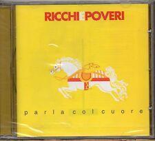 RICCHI E POVERI CD fuori catal 1999 NUOVO SEALED Parla col cuore MADE in ITALY