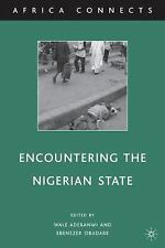 Africa Connects: Encountering the Nigerian State (2010, Hardcover)