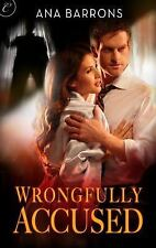 Wrongfully Accused by Ana Barrons (2013, PAPERBACK )
