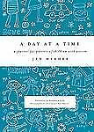 A Day at a Time : A Journal for Parents of Children with Autism by Jen Merheb (…
