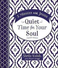 5 Minutes with Jesus: Quiet Time for Your Soul by Sheila Walsh, Sherri Gragg...