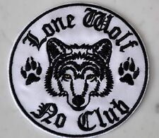 LONE WOLF NO CLUB WH IRON ON PATCH Aufnäher Parche brodé patche toppa free biker